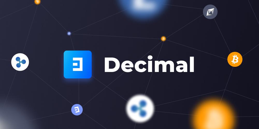 Мы взяли все минусы Биткоина и убрали их создав - Decimal. История становления нового блокчейн проекта.